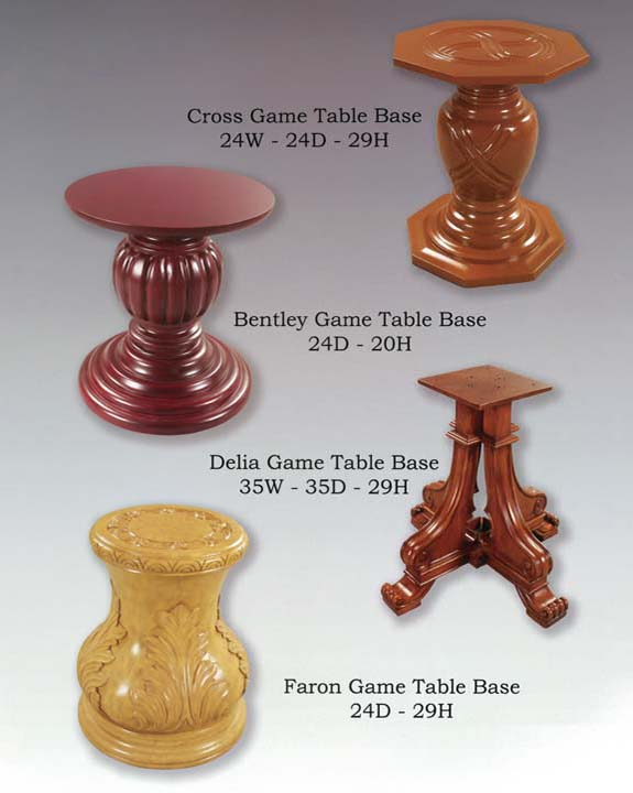 Cross, Bentley, Delia & Faron Game Table Bases