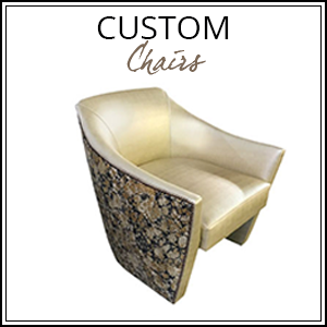 Custom Chairs